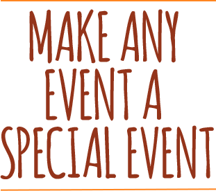 Make any event a special event